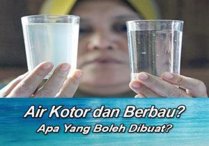 cara mengatasi air kotor dan berbau