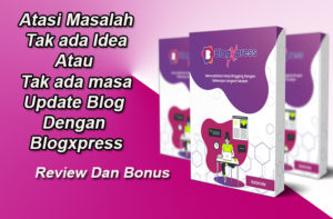 blogxpress review dan bonus